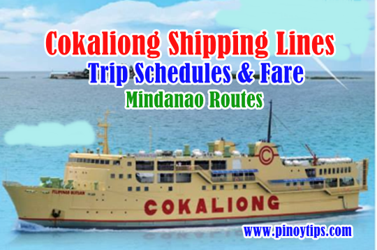 Cokaliong Shipping Lines Trip Schedules/Fare: Mindanao