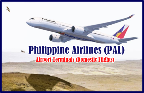 Philippine Airlines (PAL) Airport Terminals: Domestic Flights
