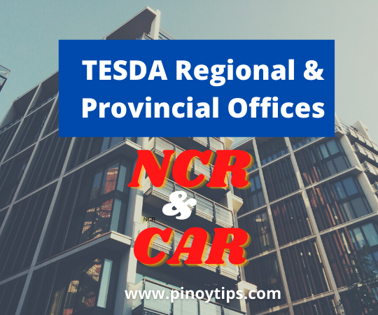 TESDA NCR and CAR Offices (Regional/Provincial)